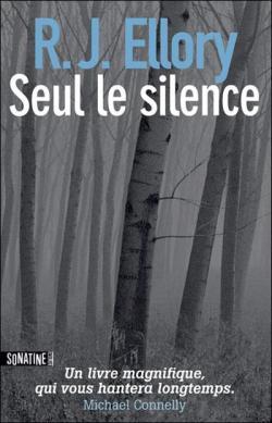 «Seul le silence»  : un grand polar !